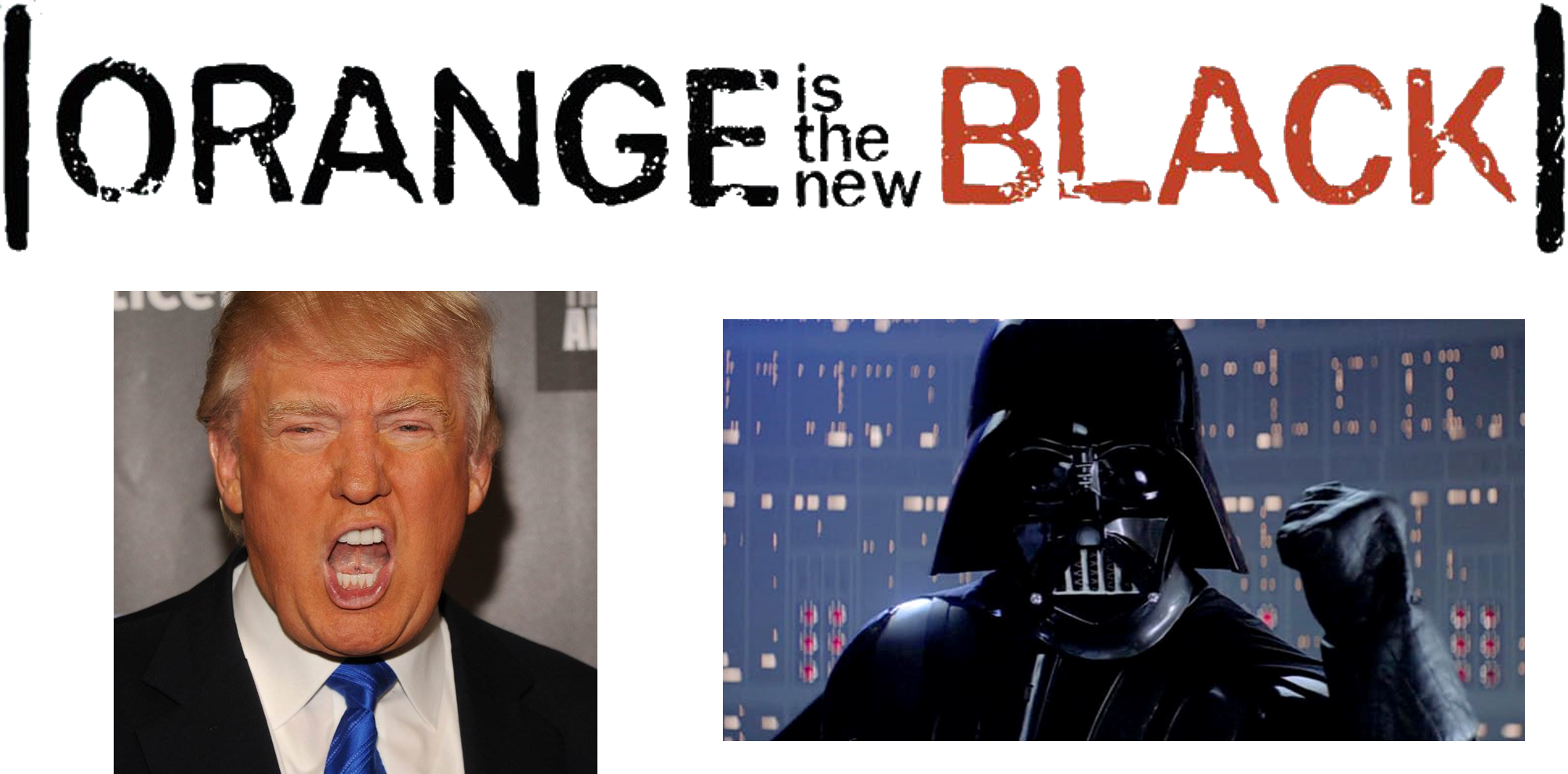 orange-is-new-black-trump-and-vader